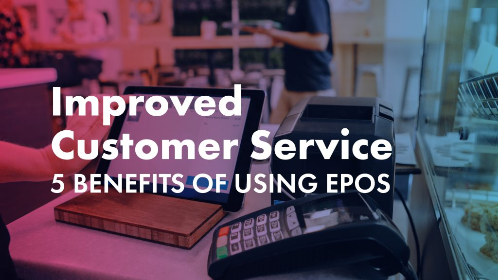 EPOS systems for businesses in Brighouse, Kirklees, Huddersfield, Bradford, West Yorkshire